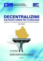 Decentralizimi - një peshë e rëndë për ta realizuar