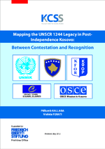 Mapping the UNSCR 1244 legacy in post-independence Kosovo