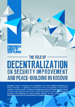 The role of decentralization on security improvement and peace-building in Kosovo